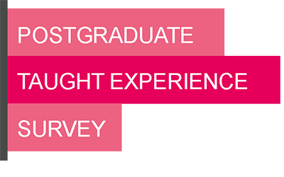 Take part in the PostGraduate Taught Experience Survey